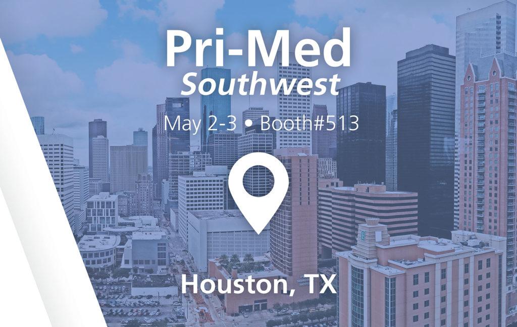 Pri-Med Show - booth#513 in Houston, TX