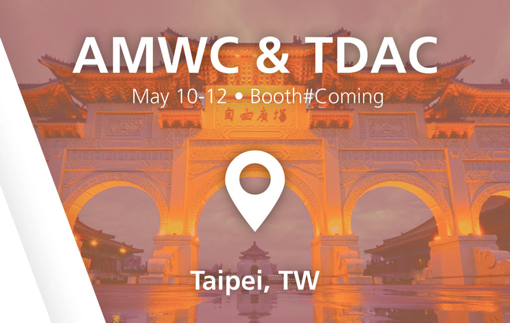 AMWC & TDAC show - booth#coming in Taipei, TW
