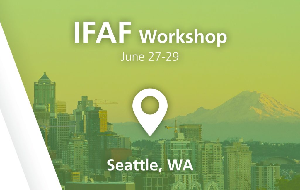 IFAF Workshop - Seattle, WA - June 27-29